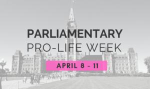 Parliamentary Pro-Life Week